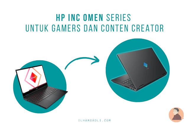 HP Inc OMEN Series Hadir Untuk Gamers dan Conten Creator