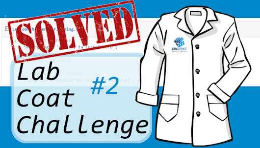 Lab Coat Coat Challenges:  Challenge #2 Responses! ~ CRM Science