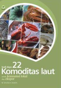 Budidaya 22 Komoditas Laut untuk Konsumsi Lokal dan Ekspor