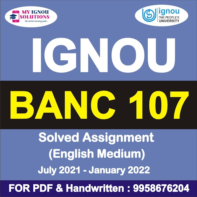 BANC 107 Solved Assignment 2021-22