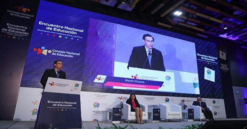 CNE: Presidente Martín Vizcarra clausuró Encuentro Nacional de Educación - www.cne.gob.pe