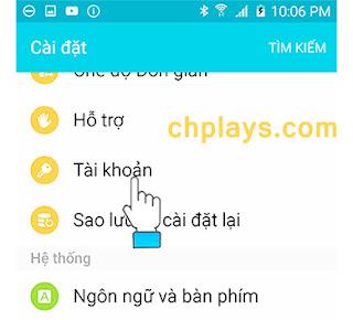 Hướng dẫn xóa tài khoản Ch Play trên máy smartphone Android b