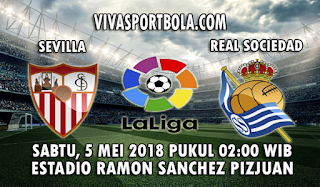 Prediksi Bola Sevilla vs Real Sociedad 5 Mei 2018
