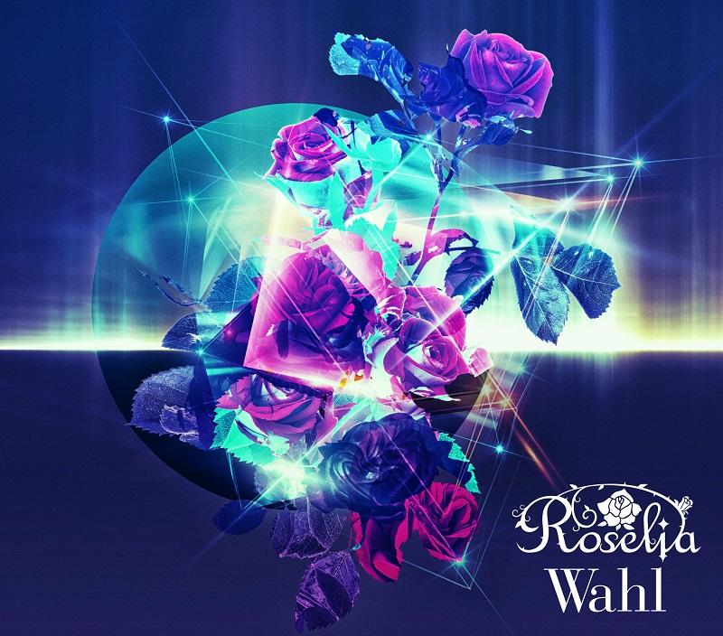 Roselia - Wahl Limited Edition BD [2020.07.15+MP4+RAR]