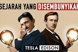 Sejarah Yang Di Sembunyikan Antara Nicholas Tesla Dan Thomas Alva Edison