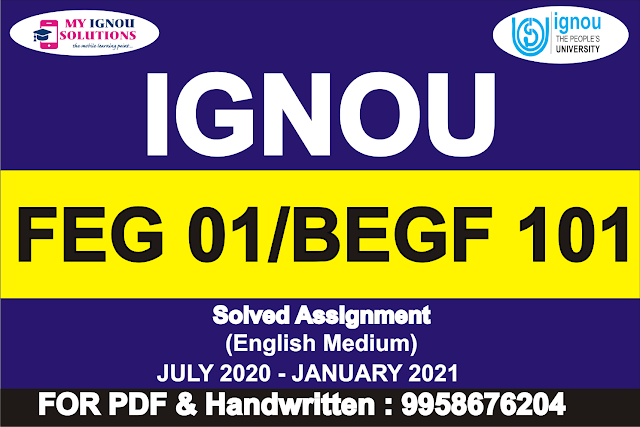 FEG 01/BEGF 101 Solved Assignment 2020-21