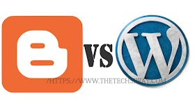 Blogger Vs WordPress which is best for blogging?