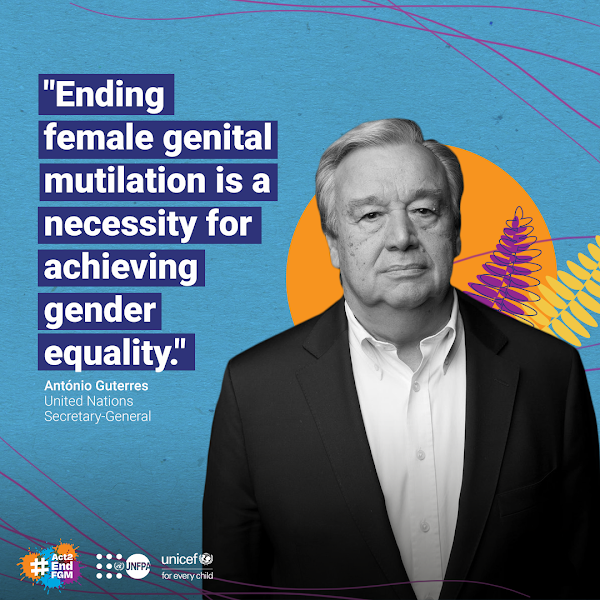 Ending female genital mutilation is a necessity for achieving gender equality. — UN Secretary-General António Guterres