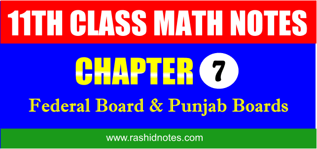 F.Sc. Part-1 (1st Year) Math Chapter 7 Notes Free Download