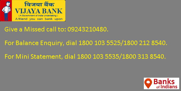 vijaya bank account statement by missed call, vijaya bank complaint number, vijaya bank balance enquiry number karnataka, vijaya bank e passbook, vijaya bank mobile number registration, vijaya bank balance check number bangalore, vijaya bank mobile banking helpline, vijaya bank current account statement
