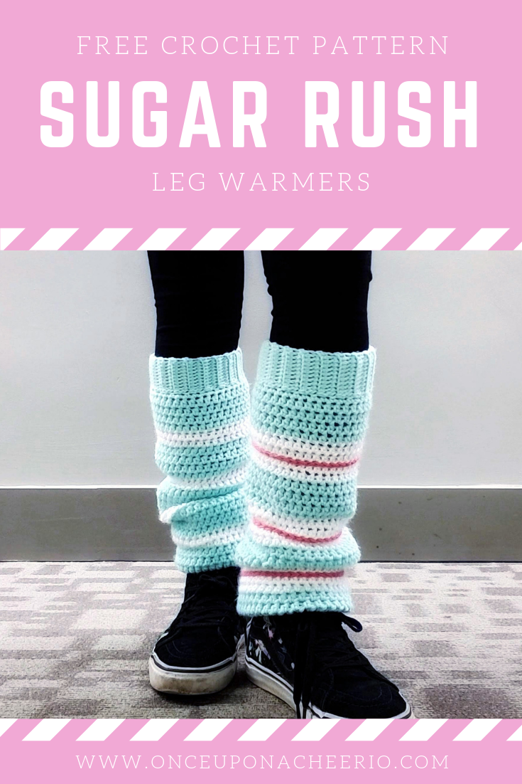 Sugar Rush Leg Warmers Crochet Pattern Once Upon A Cheerio
