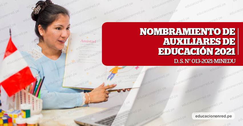NOMBRAMIENTO DE AUXILIARES DE EDUCACIÓN 2021: El 9 de Setiembre se publicarán plazas y las inscripciones en la tercera y cuarta semana del mismo mes