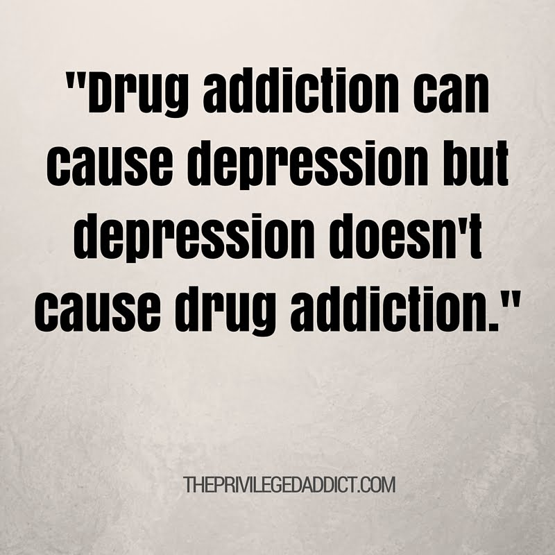Depression Doesn't Cause Addiction