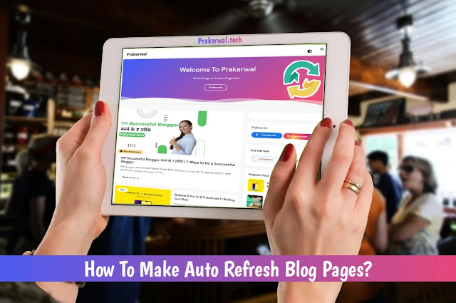 Auto Refresh Blog Pages