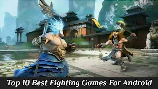 Top 10 Best Fighting Games For Android