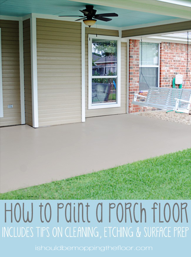 i should be mopping the floor: How to Paint a Porch Floor