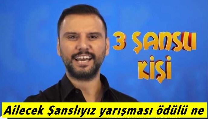 TV8 Alişan'ın Yeni Programı Ailecek Şanslıyız yarışması ödülü ne