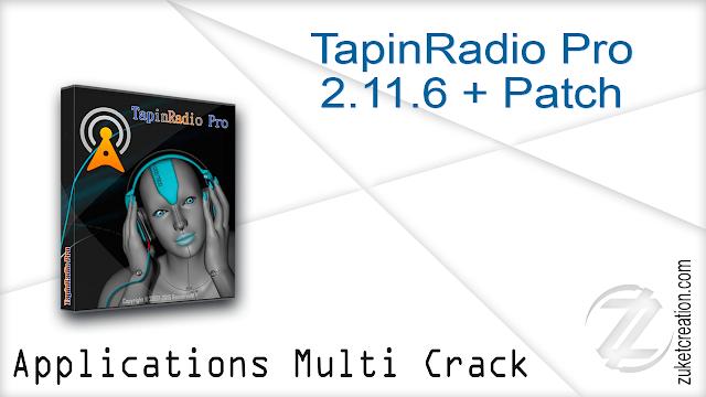 TapinRadio Pro 2.11.6 + Patch