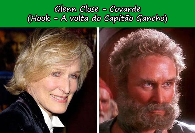 Glenn Close - Covarde (Hook - A volta do Capitão Gancho)