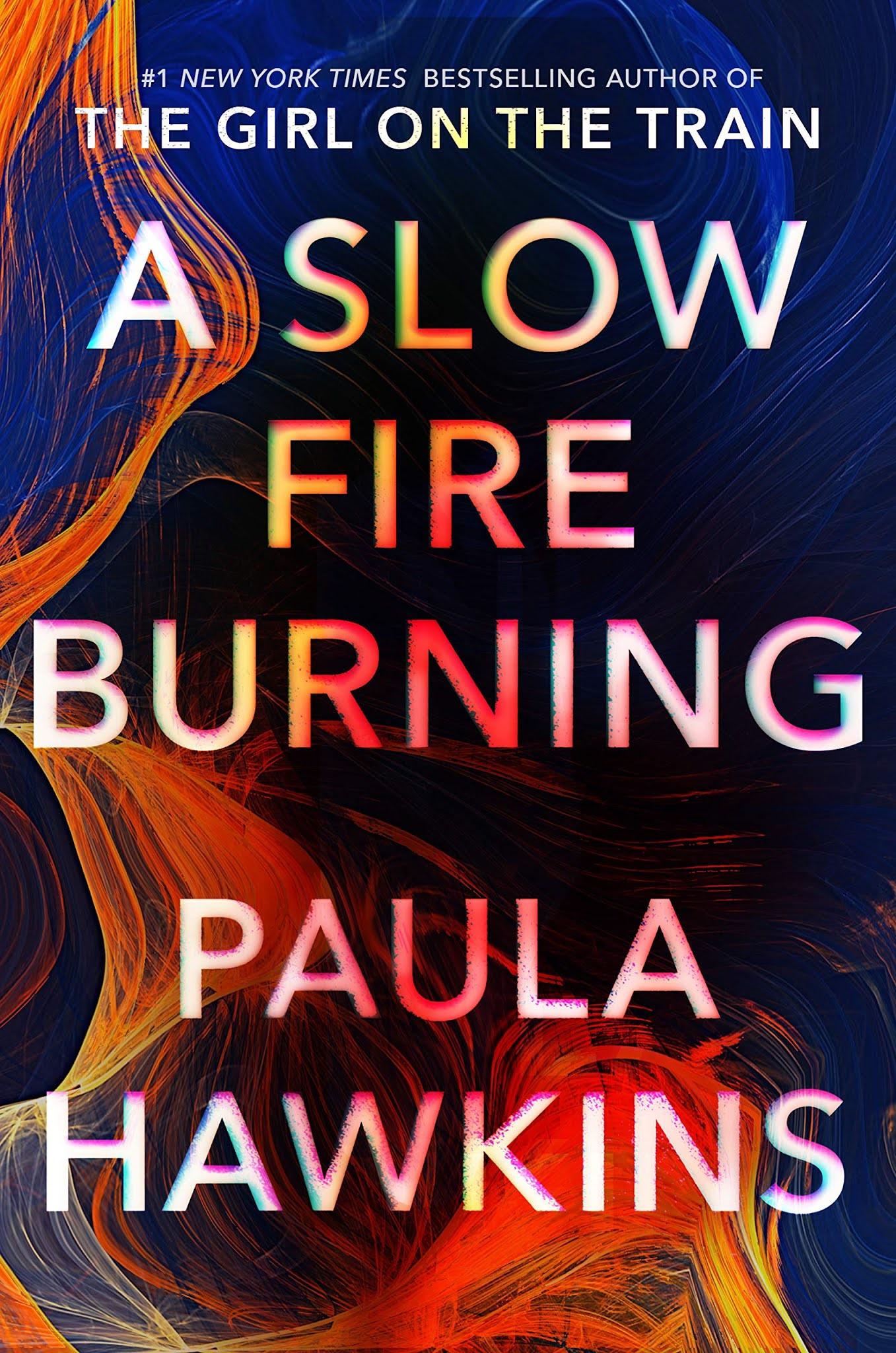A Slow Fire Burning by Paula Hawkins