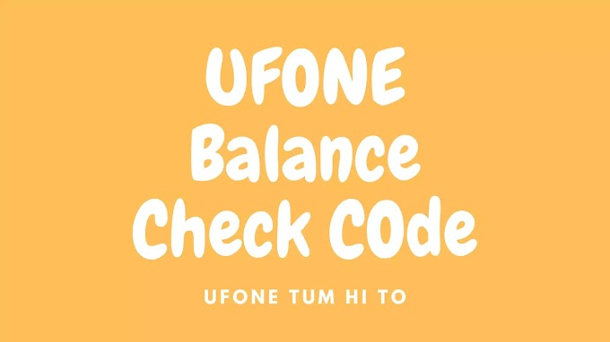 Ufone Balance Check Code 2020 |  All Packages Code