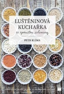 Luštěninová kuchařka se spoustou zeleniny (Petr Klíma, nakladatelství Smart Press)