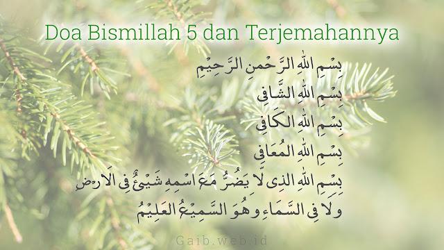 Bacaan Doa Bismillah Lima Lengkap dengan Terjemahannya