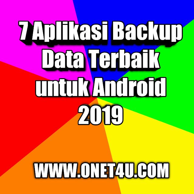 7 Aplikasi Backup Data Terbaik untuk Android 2019