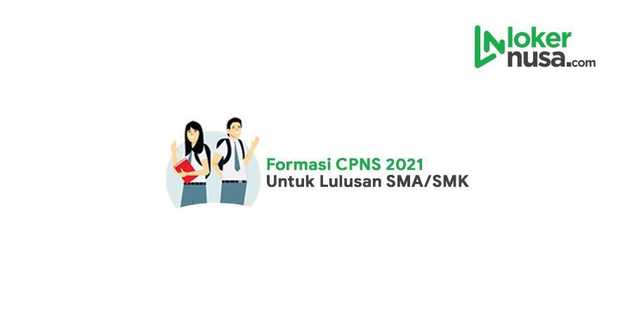 CPNS 2021 untuk SMA SMK