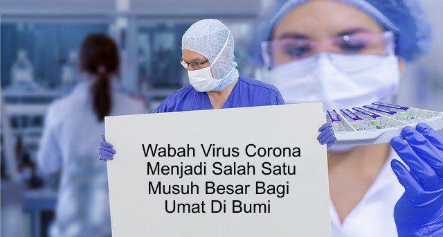 cegah wabah virus corona salah satu musuh umat di bumi