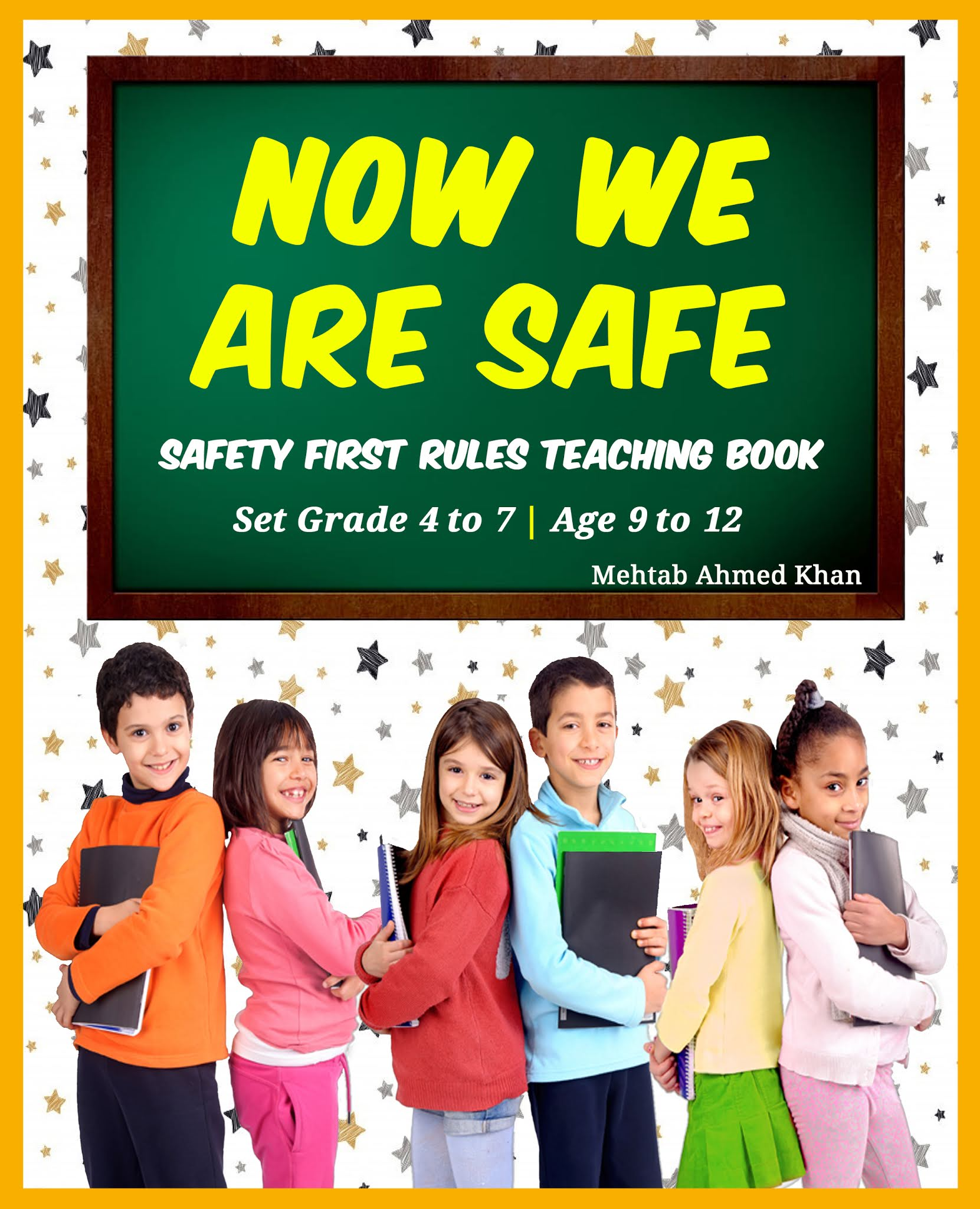 Now We Are Safe – Safety Rules For Kids