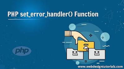 PHP set_error_handler() Function