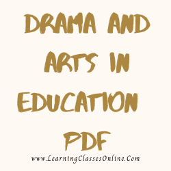 Drama and Arts in Education PDF download free in English Medium Language for B.Ed and all courses students, college, universities, and teachers