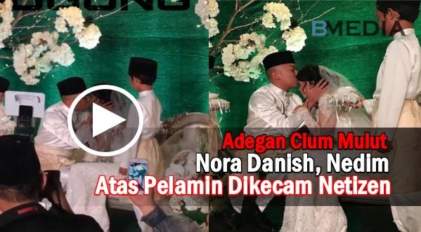 VIDEO BIKIN PANASS !! Adegan Cium Mulut Nora Danish, Nedim Atas Pelamin Dikecam Netizen