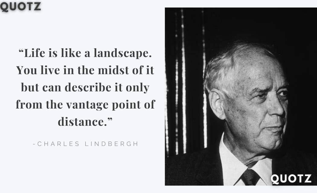 So, here are some famous quotes from Charles Lindbergh with quotes images. Let's check them out: