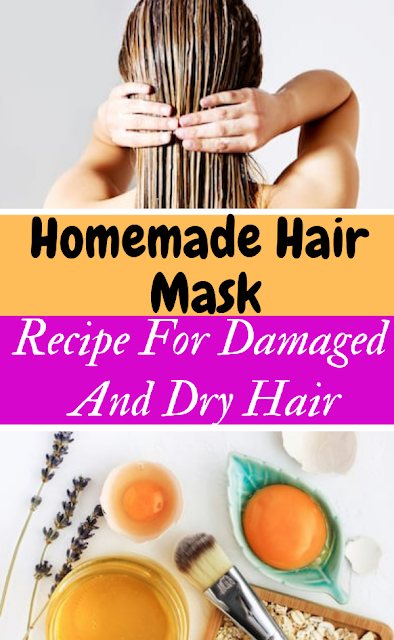 Recipe For Damaged And Dry Hair