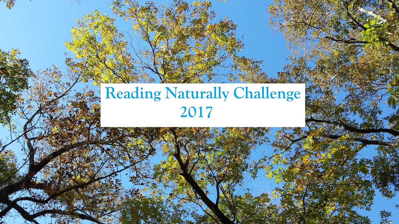 HOSTING: Reading Naturally Challenge 2017 - Progress & Reviews