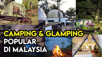 Senarai Tempat Glamping Popular Di Malaysia