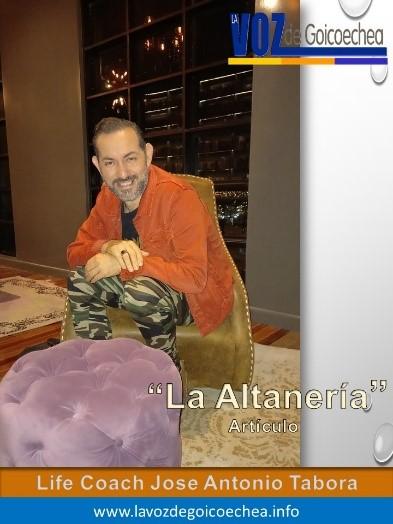 Columna de José Antonio Tabora: La altanería