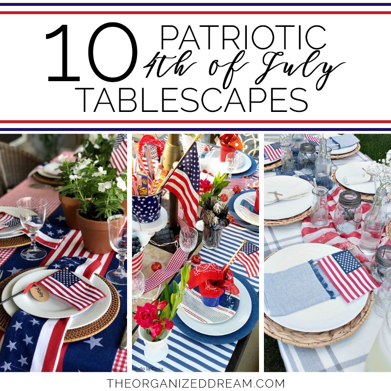 10 Inspiring Patriotic 4th Of July Tablescapes The