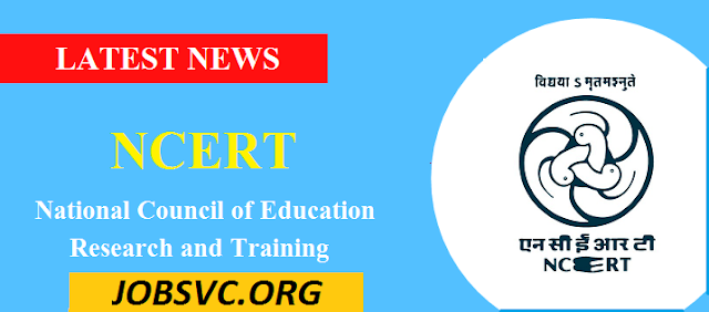 NCERT Recruitment 2019 – National Council of Educational Research and Training | Apply Online