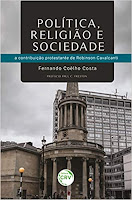 Política, Religião e Sociedade, a contribuição protestante de Robinson Cavalcanti