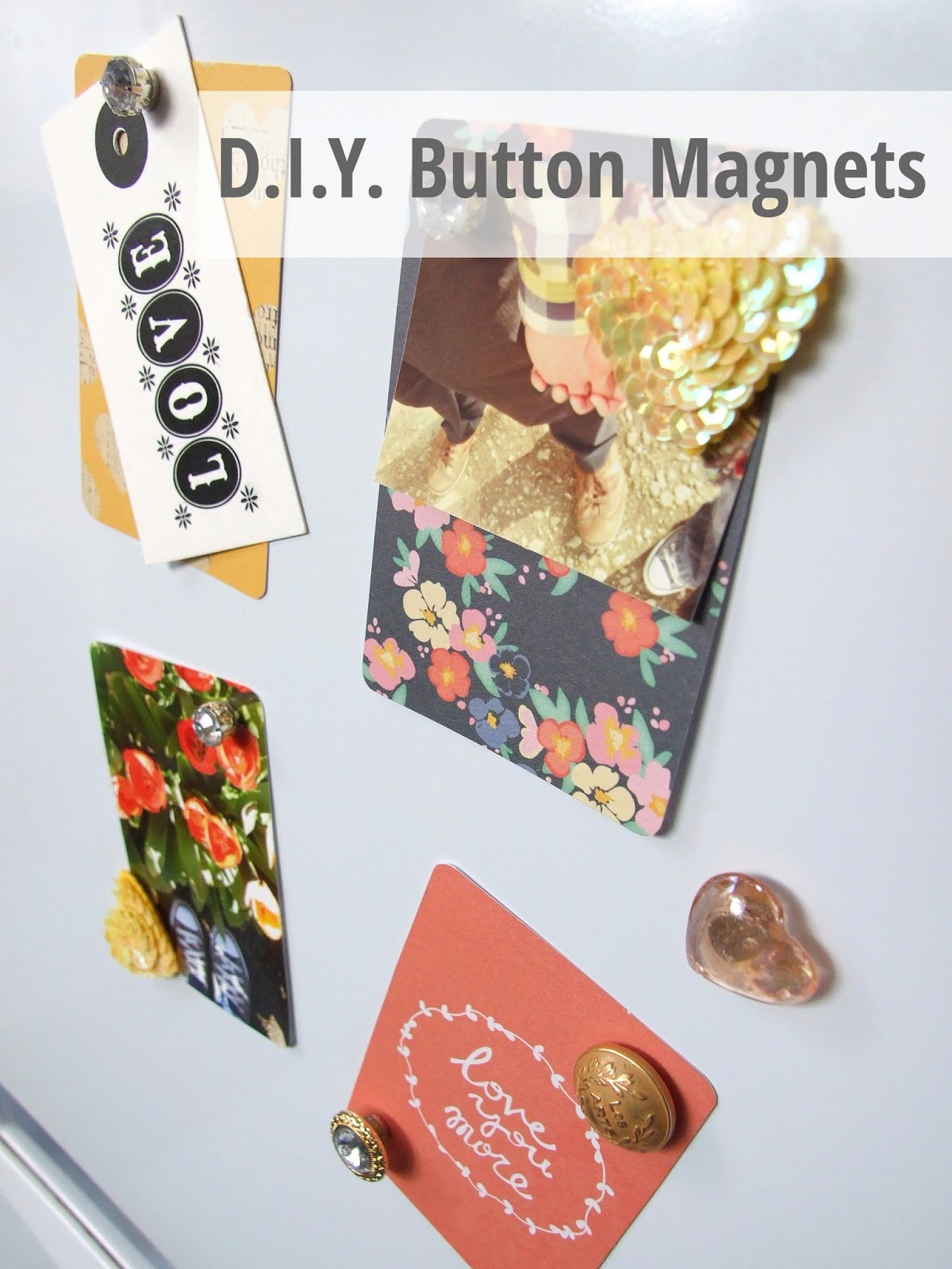 FIVE MINUTE CRAFTS - DIY BUTTON MAGNETS.   Gathering Beauty