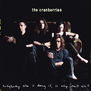 The Cranberries - Everybody Else Is Doing It, So Why Can't We? Music Album Reviews
