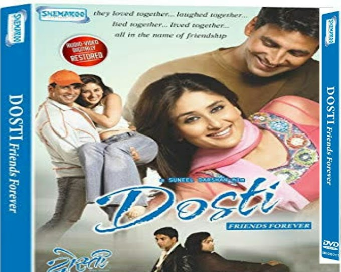 DOSTI: FRIENDS FOREVER:2005 hd movie watch and download mp4