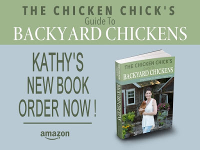 The Chicken Chick's Guide to Backyard Chickens: Simple Steps for Healthy Happy Hens by Kathy Shea Mormino