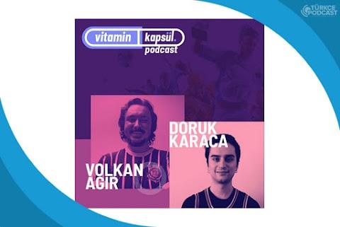 Vitamin Kapsül Podcast