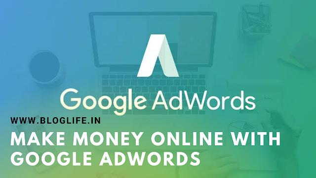 Make money online with Google AdWords