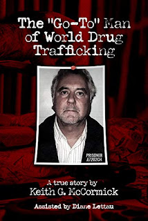 John Alan Brooks: The Go-To Man of World Drug Trafficking - book promotion by Keith McCormick