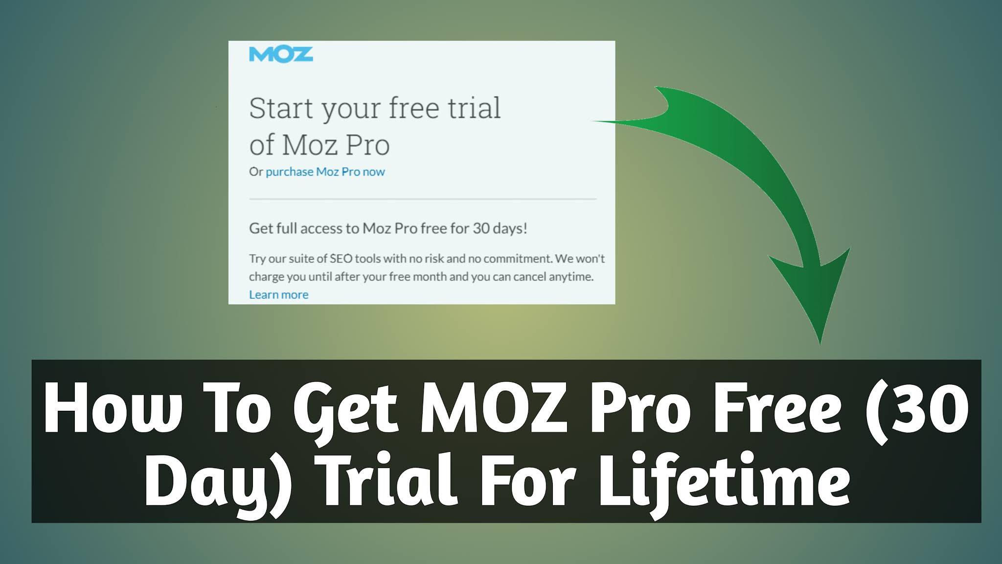 How To Get MOZ Pro Free (30 Day) Trial For Lifetime